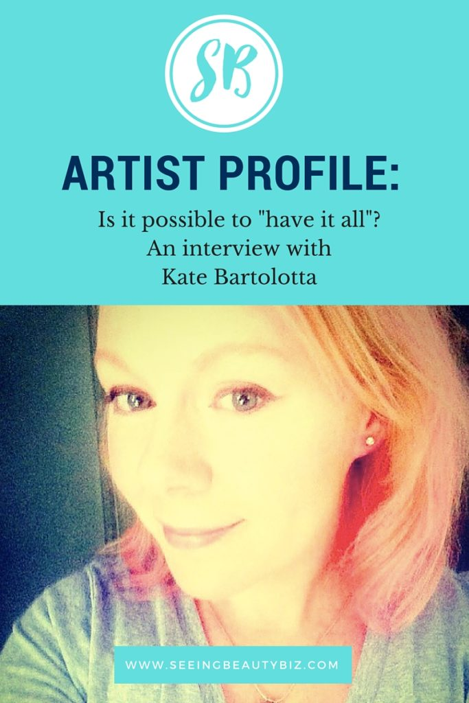 Kate Bartolotta talks to women in business about self care and balance | Seeing Beauty